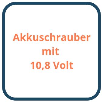 Akkuschrauber mit 10,8 Volt